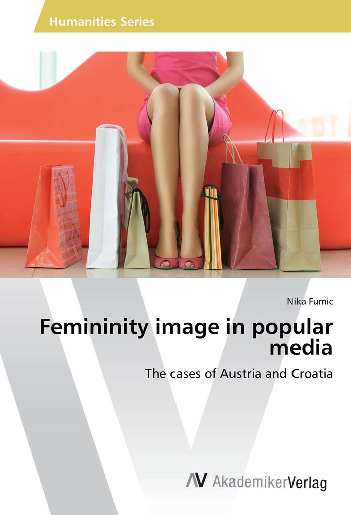 Femininity image in popular media als Buch von ...