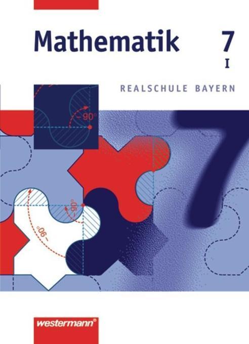 Mathematik 7. Realschule Bayern. WPF 1 als Buch