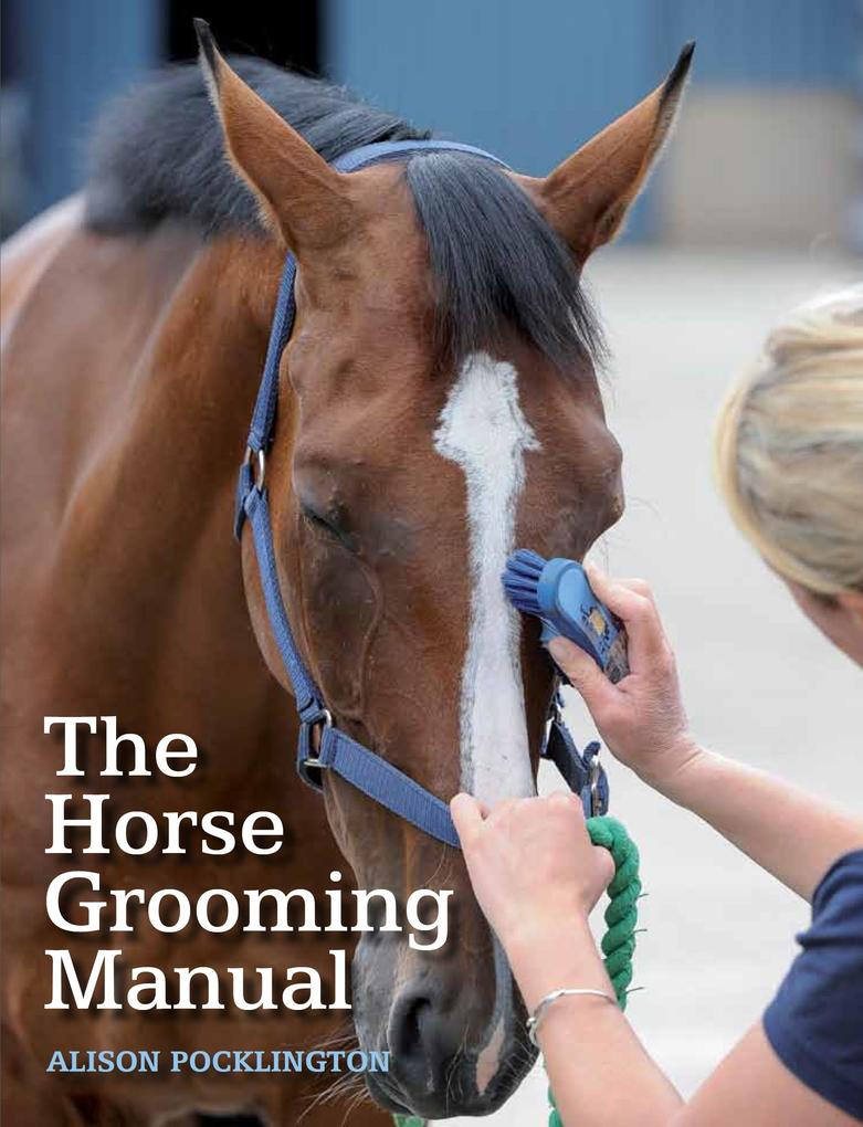 Horse Grooming Manual als eBook Download von Al...