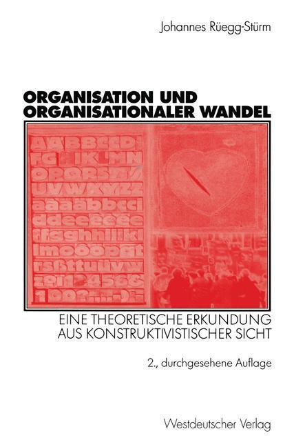 Organisation und organisationaler Wandel als Buch