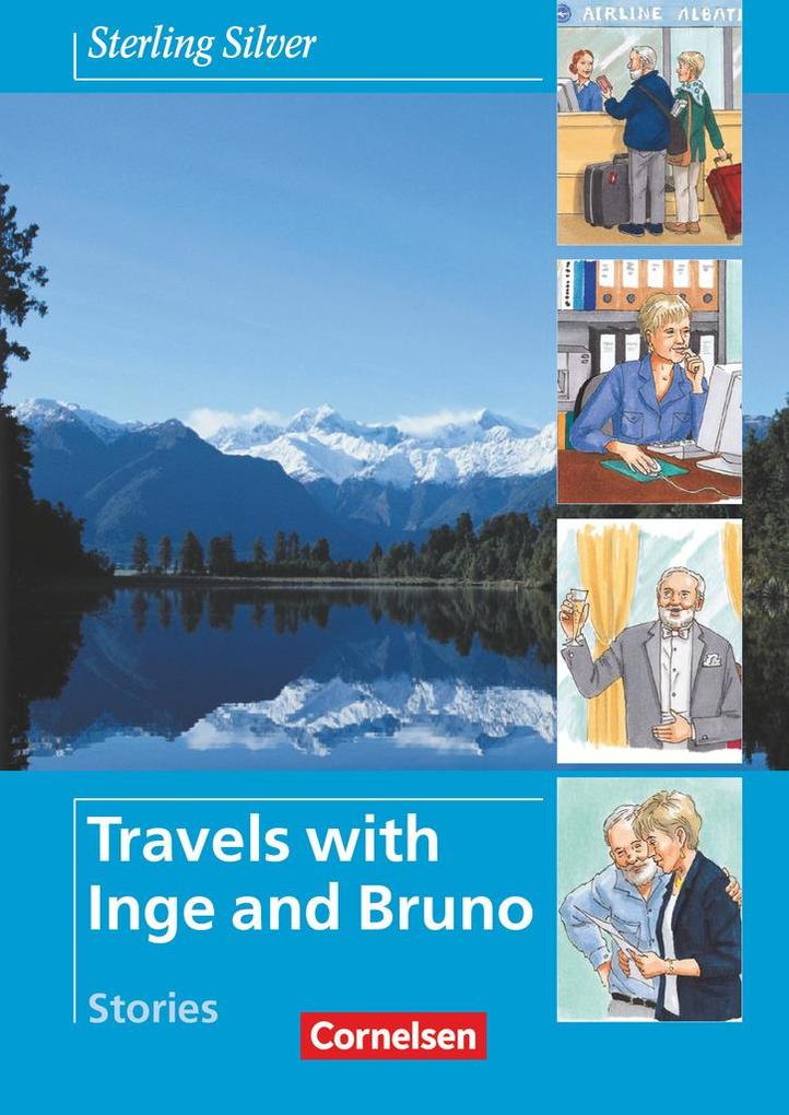 Sterling Silver - Travels with Inge and Bruno. Stories als Buch