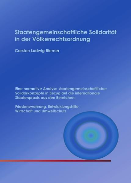 Staatengemeinschaftliche Solidarität in der Völkerrechtsordnung als Buch
