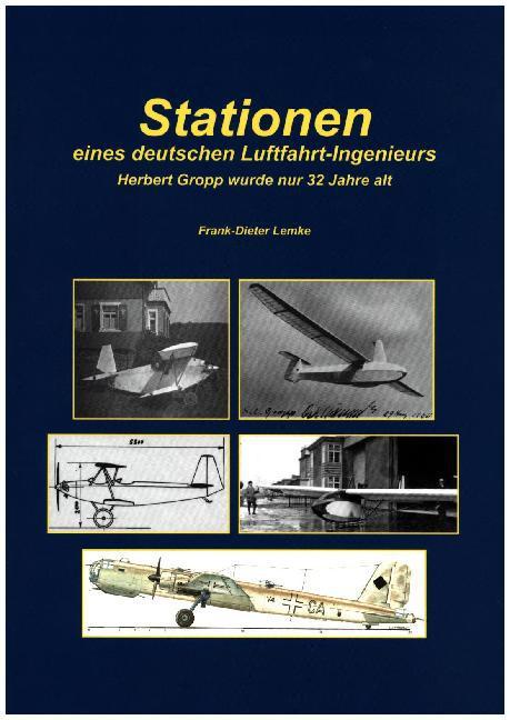 Stationen eines deutschen Luftfahrt-Ingenieurs ...