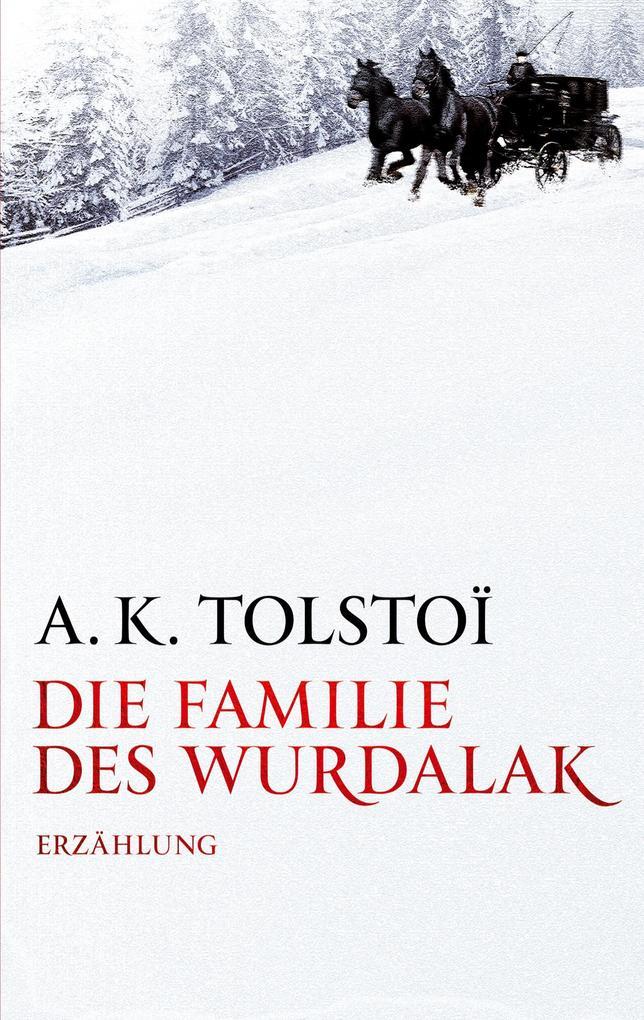 Die Familie des Wurdalak als Buch