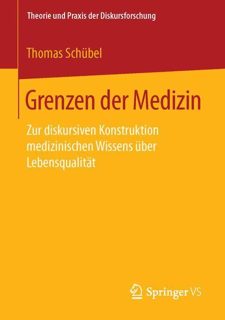 Grenzen der Medizin als Buch von Thomas Schübel