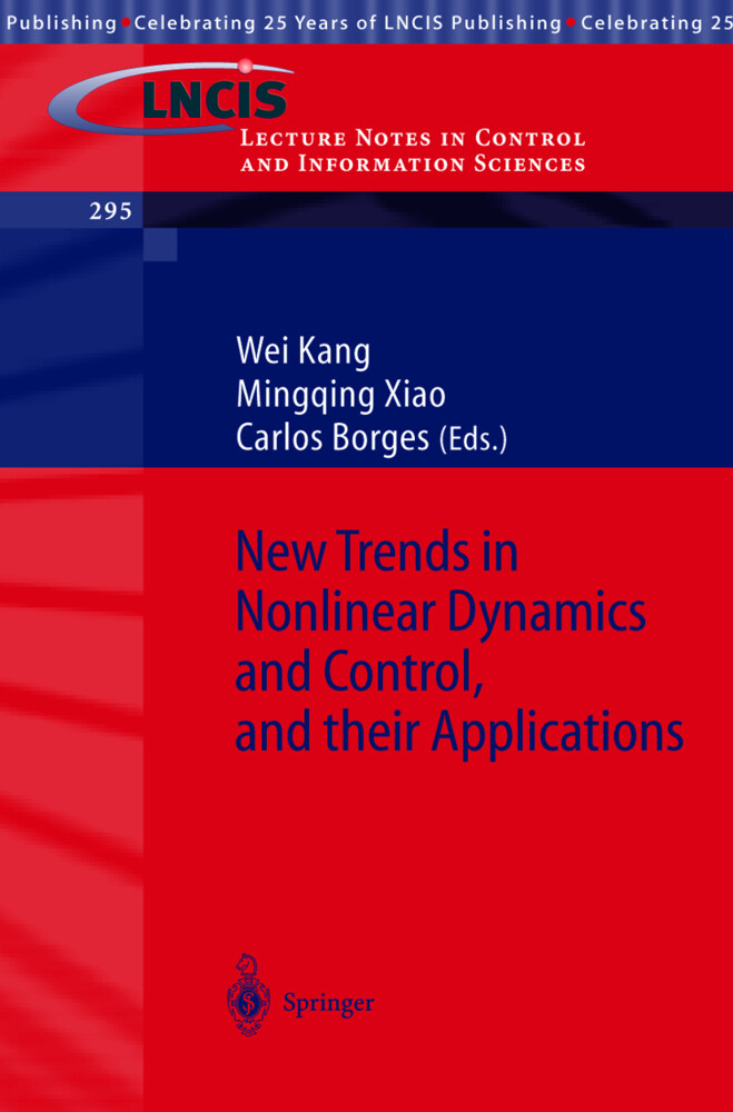 New Trends in Nonlinear Dynamics and Control, and their Applications als Buch