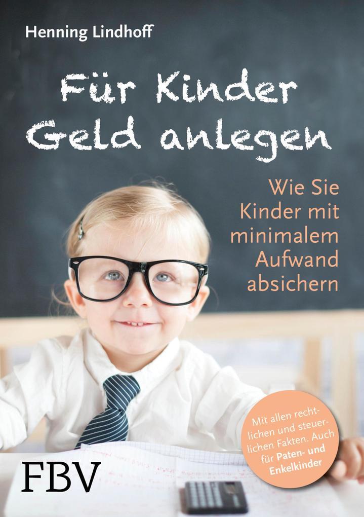 Für Kinder Geld anlegen als eBook Download von ...