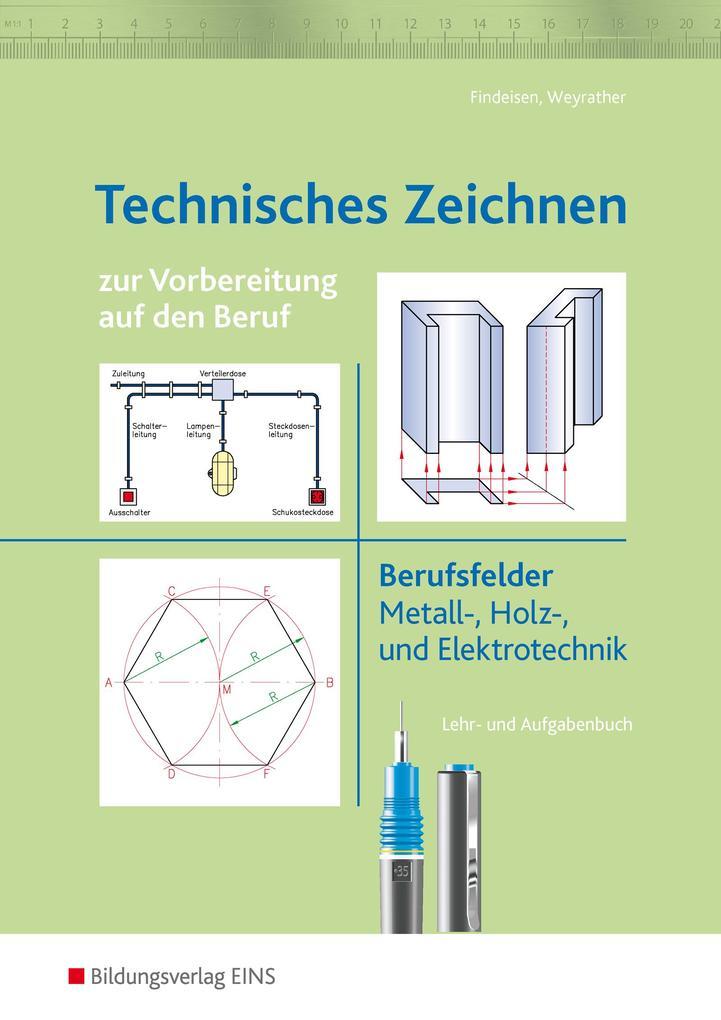 Technisches Zeichnen zur Vorbereitung auf den Beruf als Buch