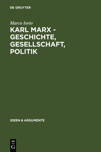 Karl Marx - Geschichte, Gesellschaft, Politik als Buch