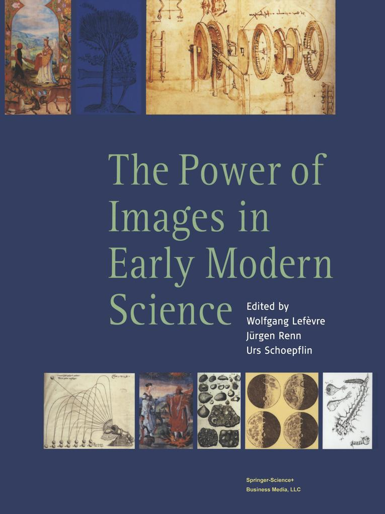 The Power of Images in Early Modern Sciences als Buch