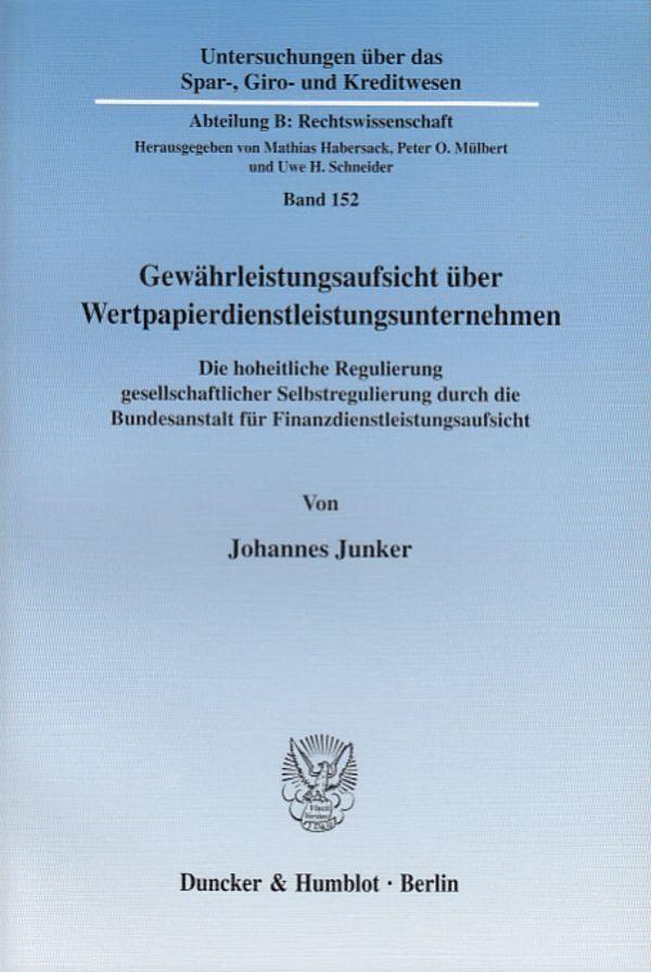 Gewährleistungsaufsicht über Wertpapierdienstleistungsunternehmen als Buch