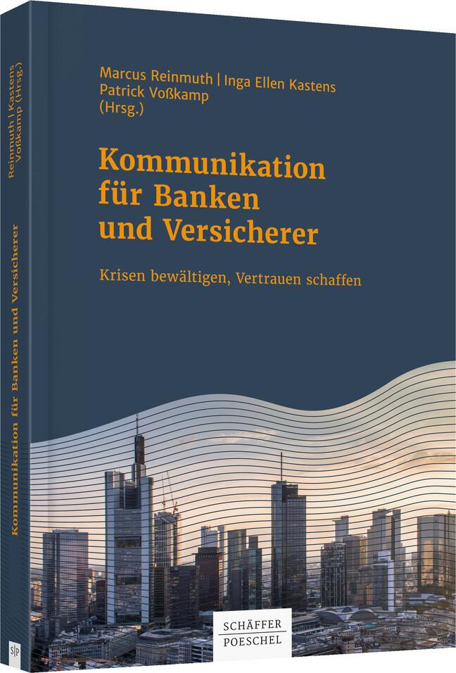 Kommunikation für Banken und Versicherer als Bu...