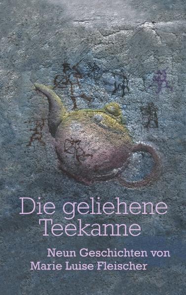 Die geliehene Teekanne als Buch