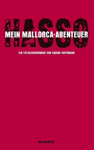Hasso - Mein Mallorcaabenteuer als Buch