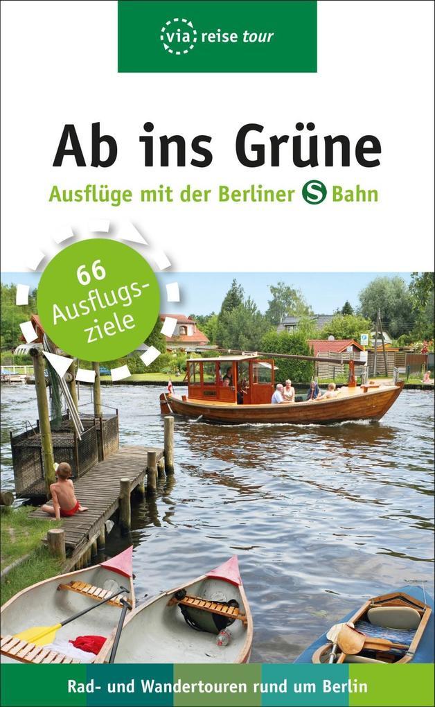 Ab ins Grüne - Ausflüge mit der Berliner S-Bahn...