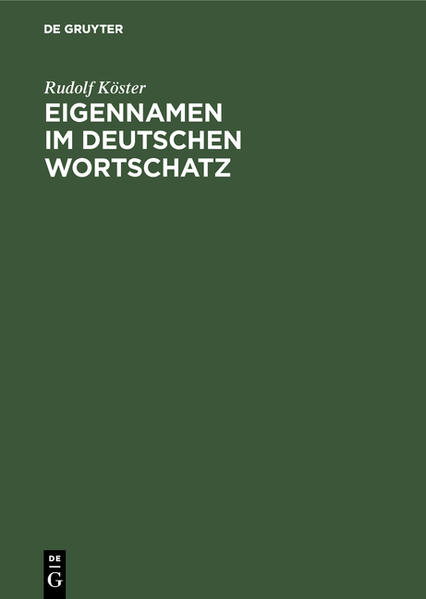 Eigennamen im deutschen Wortschatz als Buch (gebunden)