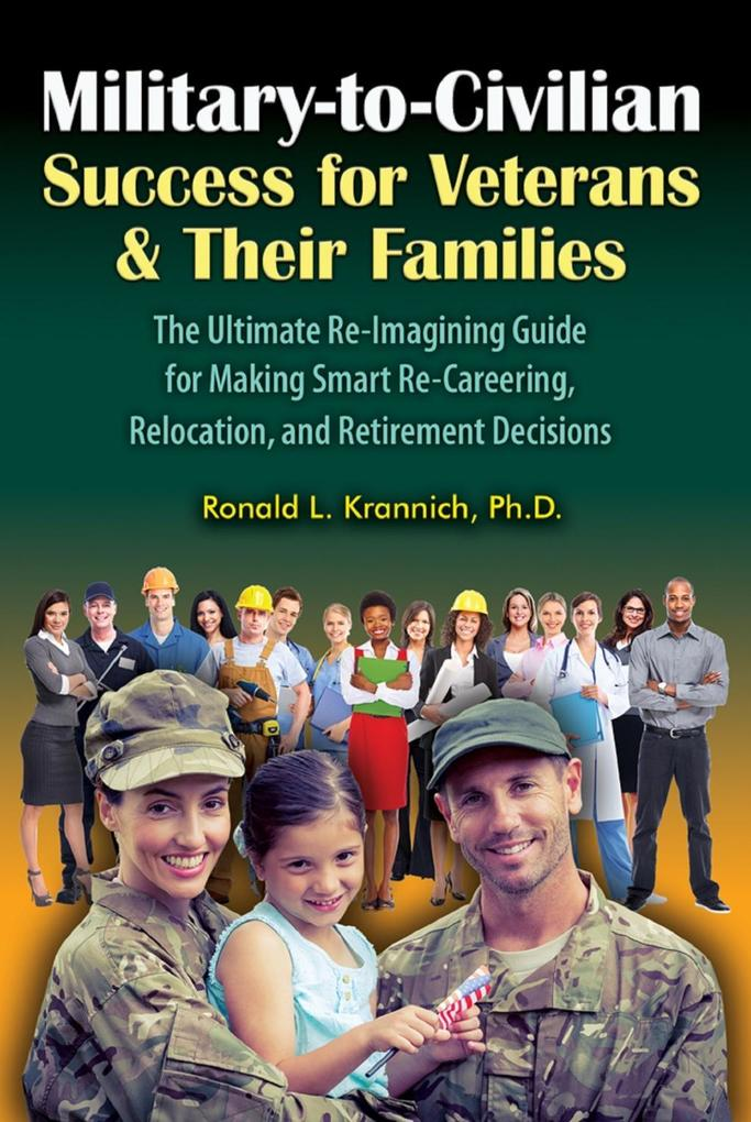 Military-to-Civilian Success for Veterans and T...