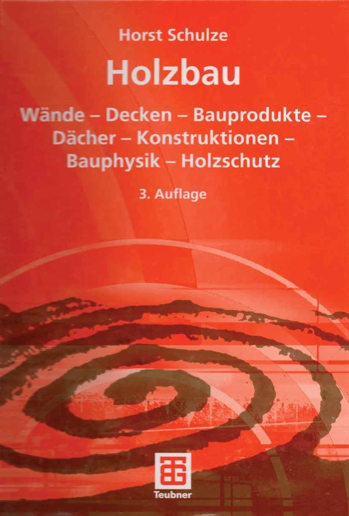 Holzbau als eBook Download von Horst Schulze