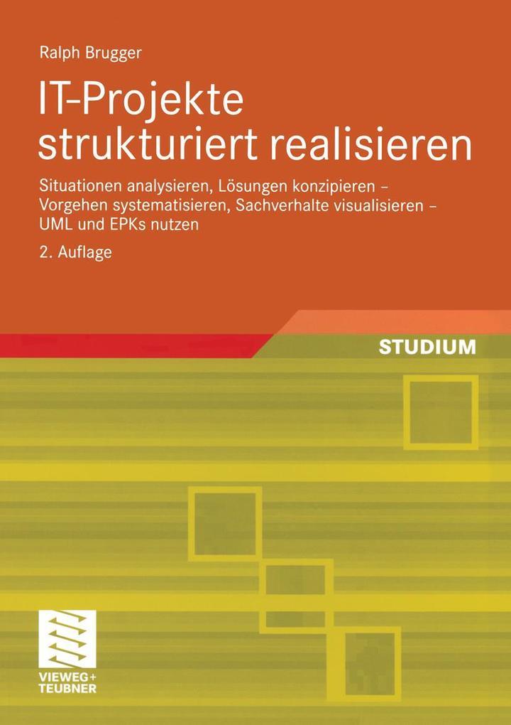 IT-Projekte strukturiert realisieren als eBook ...