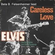 Elvis Presley - Careless Love, Teil 2: 1958 1977
