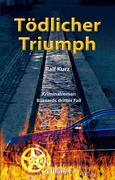 Tödlicher Triumph: Freiburg Krimi. Bussards dritter Fall