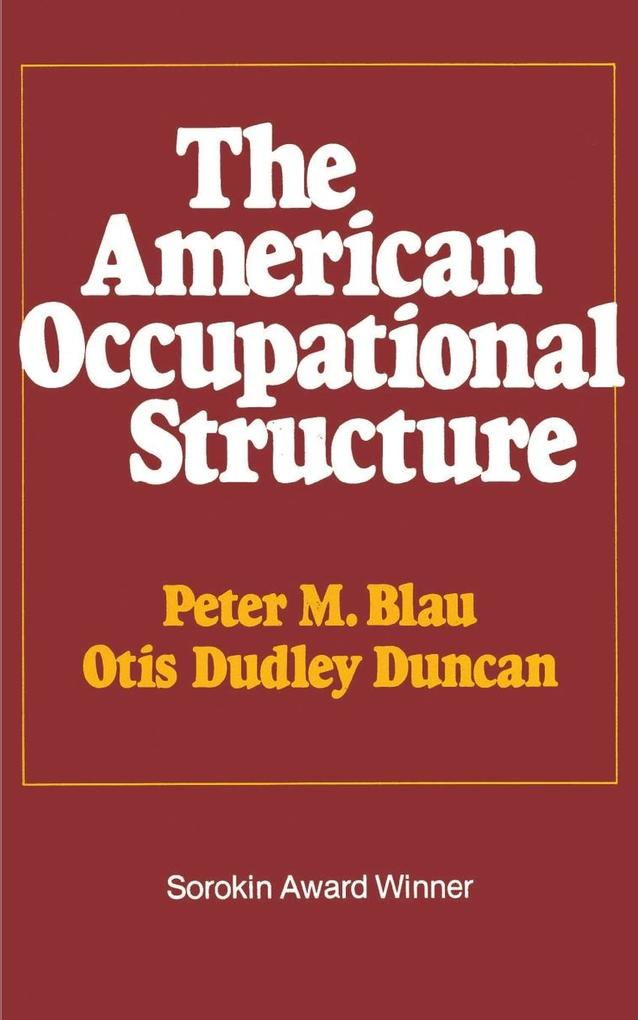 The American Occupational Structure als Taschenbuch