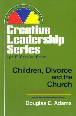 Children, Divorce, and the Church als Taschenbuch