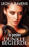 la pasión - Dunkle Begierde (Erotikthriller)