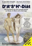 DASH-DIÄT. Das Kochbuch für die schnelle Küche zu Hause, im Büro und unterwegs. Die Deutsche DASH-Diät gegen Adipositas, Salzexzeß und Hypertonie. The DASH-Diet for Weight Loss / Hypertension. The Low Cholesterol DASH-Diet.