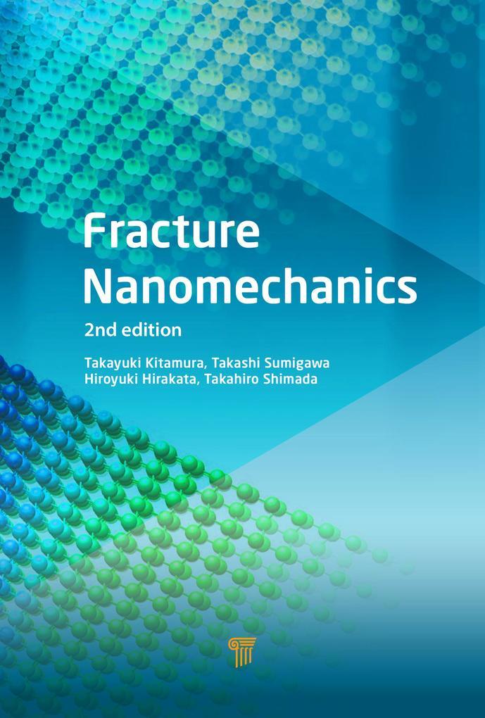 Fracture Nanomechanics, Second Edition als eBoo...