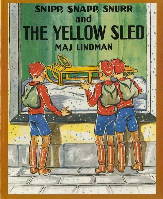 Snipp, Snapp, Snurr and the Yellow Sled als Taschenbuch