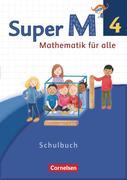 Super M 4. Schuljahr - Westliche Bundesländer - Schülerbuch mit Kartonbeilagen