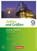 Zahlen und Größen 9. Schuljahr - Nordrhein-Westfalen Kernlehrpläne - Erweiterungskurs - Schülerbuch