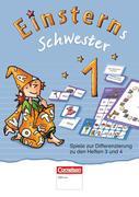 Einsterns Schwester - Erstlesen 1. Schuljahr - Spiele zur Differenzierung zu den Heften 3 und 4