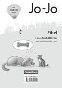Jo-Jo Fibel 1. Schuljahr - Allgemeine Ausgabe - Neubearbeitung 2016. Lese-Mal-Blätter