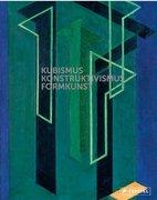 Kubismus - Konstruktivismus - FORMKUNST
