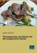 Thüringisches Kochbuch für die bürgerliche Küche