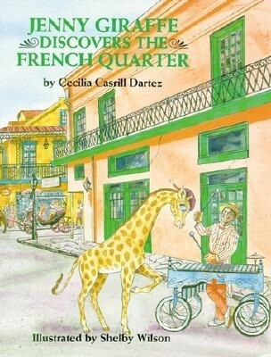 Jenny Giraffe Discovers the French Quarter als Buch