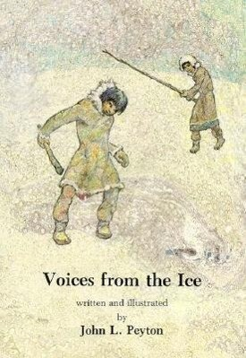 Voices from the Ice als Taschenbuch