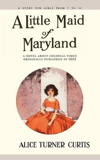 Little Maid of Maryland als Taschenbuch