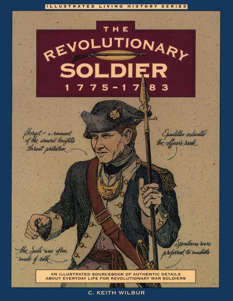 Revolutionary Soldier: 1775-1783 als Taschenbuch