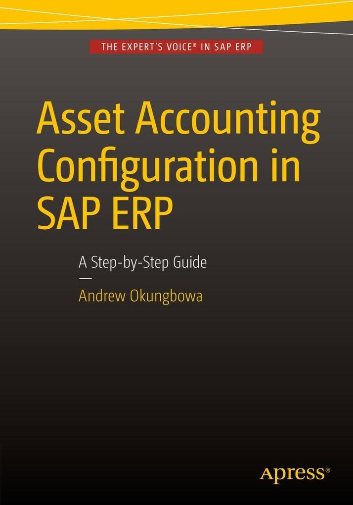 Asset Accounting Configuration in SAP ERP als e...
