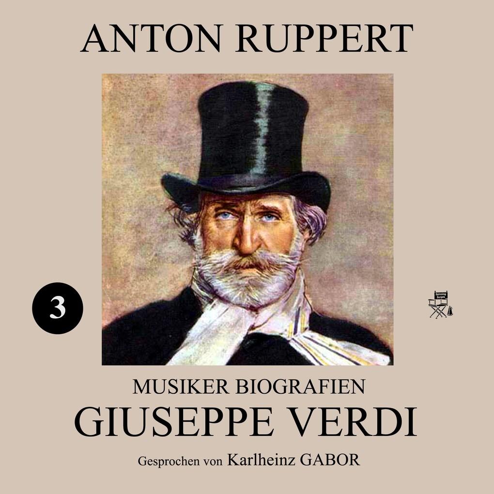 Giuseppe Verdi (Musiker-Biografien 3) als Hörbu...