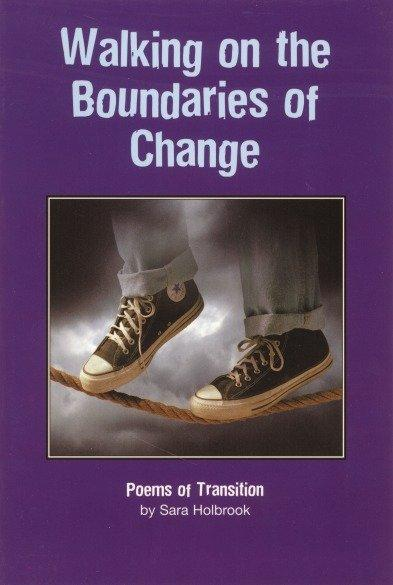 Walking on the Boundaries of Change: Poems of Transition als Taschenbuch