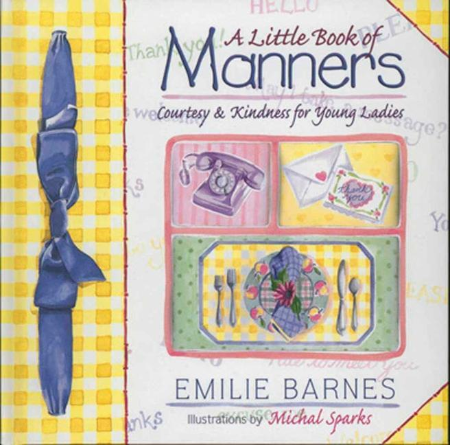 Little Book of Manners: Etiquette for Young Ladies als Buch