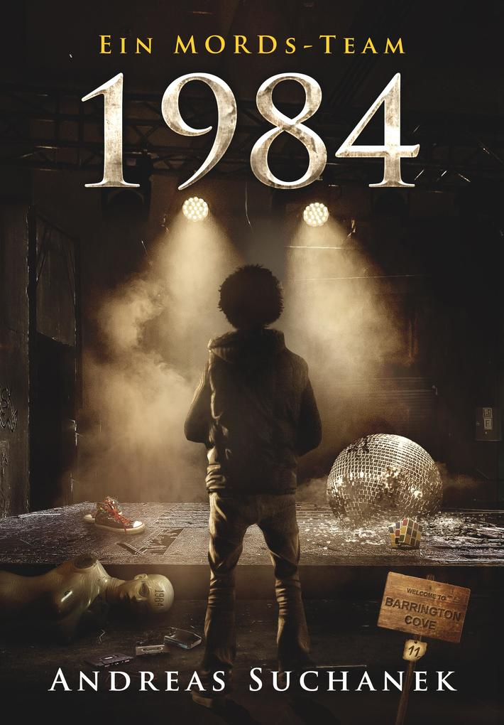 Ein MORDs-Team - Band 11: 1984 (All-Age Krimi) als eBook