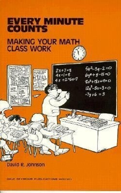 Every Minute Counts: Making Your Math Class Work Copyright 1982 als Taschenbuch