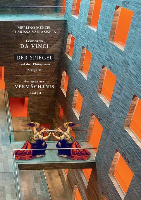 Leonardo da Vinci - Der Spiegel - und das Phäno...