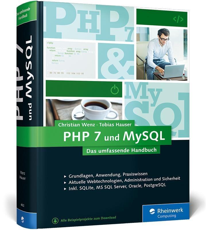 PHP 7 und MySQL als Buch von Christian Wenz, To...