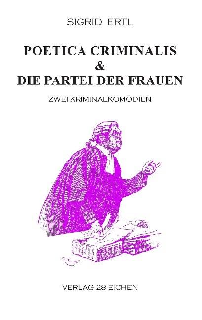 Poetica criminalis & Die Partei der Frauen als ...